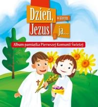 Dzień, w którym Jezus i ja... Album pamiątka Pierwszej Komunii Świętej - Mauro Garofalo | mała okładka
