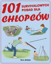 101 survivalowych porad dla chłopców - Chris McNab | mała okładka