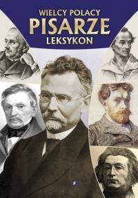 Wielcy Polacy Pisarze Leksykon -  | mała okładka
