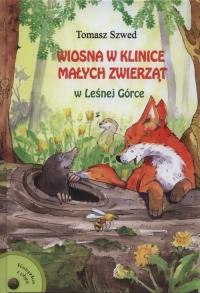 Wiosna w Klinice Małych Zwierząt w Małej Górce + CD - Tomasz Szwed   mała okładka
