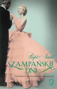 Szampańskie dni - Rafel Nadal | mała okładka