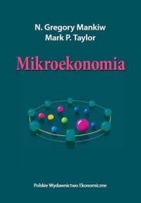 Mikroekonomia - Mankiw Gregory N. , Taylor Mark P. | mała okładka
