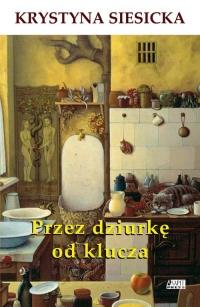Przez dziurkę od klucza - Krystyna Siesicka | mała okładka