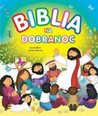 Biblia na dobranoc - Jan Godfrey | mała okładka