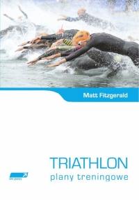 Triathlon Plany treningowe - Matt Fitzgerald   mała okładka