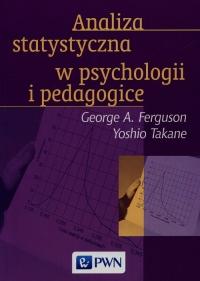 Analiza statystyczna w psychologii i pedagogice - Ferguson George A., Takane Yoshio | mała okładka