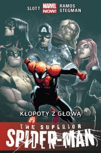 The Superior Spider-Man Kłopoty z głową Tom 3 - Slott Dan, Ramos Humberto, Stegman Ryan | mała okładka