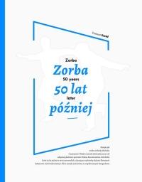 Zorba 50 lat później - Tomasz Zaród | mała okładka