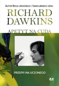 Apetyt na cuda Przepis na uczonego - Richard Dawkins | mała okładka