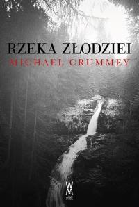Rzeka złodziei - Michael Crummey | mała okładka