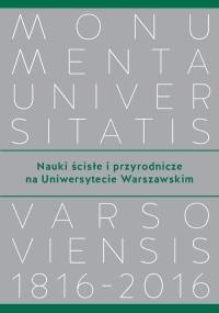 Nauki ścisłe i przyrodnicze na Uniwersytecie Warszawskim -  | mała okładka