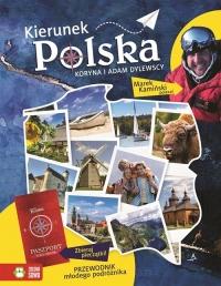 Kierunek Polska Przewodnik młodego podróżnika - Dylewska Koryna, Dylewski Adam | mała okładka