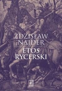 Etos rycerski - Zdzisław Najder | mała okładka