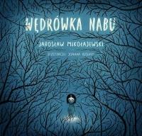 Wędrówka Nabu - Jarosław Mikołajewski | mała okładka