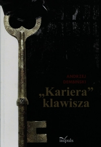 Kariera klawisza - Andrzej Dembiński   mała okładka