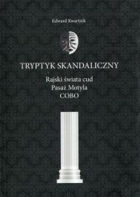 Tryptyk skandaliczny - Edward Kwartnik | mała okładka