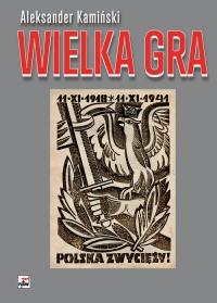 Wielka Gra - Aleksander Kamiński   mała okładka
