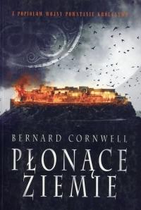 Płonące ziemie Tom 5 - Bernard Cornwell | mała okładka
