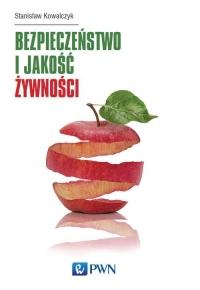 Bezpieczeństwo i jakość żywności - Stanisław Kowalczyk | mała okładka