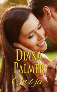 On i ja - Diana Palmer | mała okładka