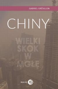 Chiny Wielki Skok w mgłę - Gabriel Grésillon | mała okładka