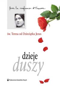 Dzieje duszy - św.Teresa od Dzieciątka Jezus | mała okładka