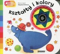 Akademia mądrego dziecka Kształty i kolory - Zbigniew Dmitroca | mała okładka