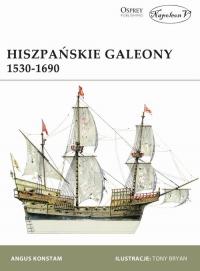 Hiszpańskie galeony 1530-1690 - Angus Konstam | mała okładka