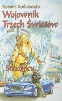 Wojownik Trzech Światów Część 4 Strażnicy - Robert Kościuszko | mała okładka