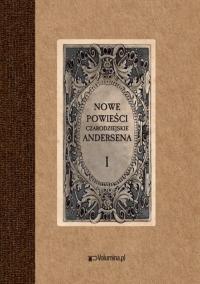 Nowe powieści czarodziejskie Tom 1 i 2 - Andersen Hans Christian | mała okładka