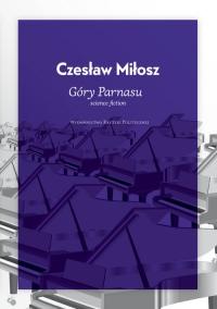 Góry Parnasu - Czesław Miłosz | mała okładka