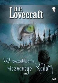 W poszukiwaniu nieznanego Kadath - Lovecraft H. P. | mała okładka