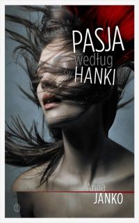 Pasja według św. Hanki - Anna Janko | mała okładka