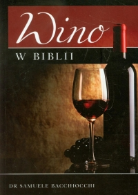 Wino w Biblii - Samuele Bacchiocchi   mała okładka