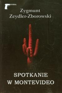 Spotkanie w Montevideo - Zygmunt Zeydler-Zborowski | mała okładka