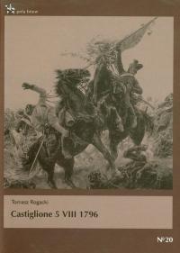 Castiglione 5 VIII 1796 - Tomasz Rogacki | mała okładka