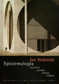 Epistemologia poznanie prawda wiedza realizm - Jan Woleński | mała okładka