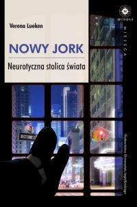 Nowy Jork Neurotyczna stolica świata - Verena Lueken | mała okładka