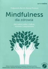 Mindfulness dla zdrowia Jak radzić sobie z bólem, stresem i zmęczeniem - Penman Danny, Burch Vidyamala | mała okładka
