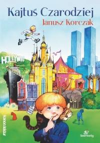 Kajtuś czarodziej - Janusz Korczak   mała okładka