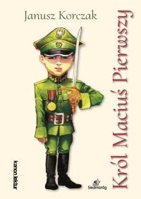 Król Maciuś Pierwszy - Janusz Korczak | mała okładka