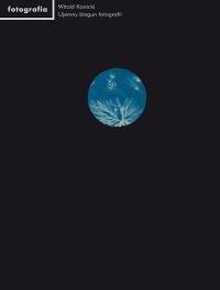 Ujemny biegun fotografii - Witold Kanicki | mała okładka