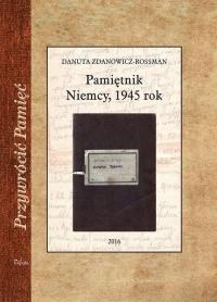 Pamiętnik Niemcy, 1945 rok - Danuta Zdanowicz-Rossman | mała okładka