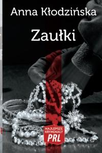 Zaułki - Anna Kłodzińska | mała okładka