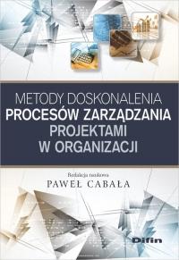 Metody doskonalenia procesów zarządzania projektami w organizacji -  | mała okładka