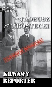 Krwawy reporter - Tadeusz Starostecki | mała okładka