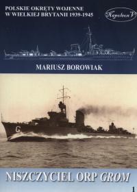 Niszczyciel ORP Grom - Mariusz Borowiak   mała okładka