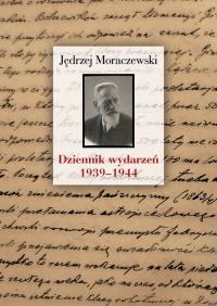 Dziennik wydarzeń (1939-1944) - Jędrzej Moraczewski | mała okładka