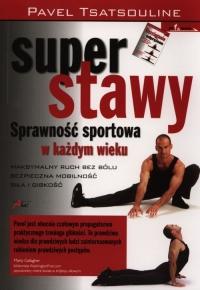 Super stawy Sprawnośc sportowa w każdym wieku - Pavel Tsatsouline | mała okładka