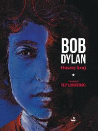 Duszny kraj - Bob Dylan | mała okładka